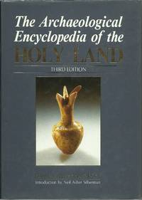 The Archaeological Encyclopedia of the Holy Land - Third Edition