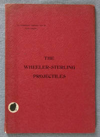 The Wheeler-Sterling Projectiles. Armor Piercing, Explosive Armor Piercing, Explosive Semi-Armor Piercing