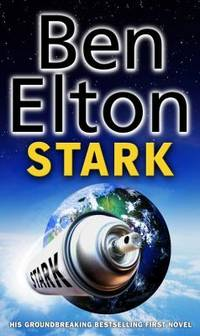 Stark by  Ben Elton - Paperback - 2006 - from ThriftBooks and Biblio.com
