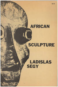 African Sculpture by  Ladislas Segy - Paperback - 1958 - from Diatrope Books and Biblio.co.uk