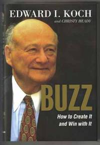 image of Buzz, How To Create It And Win With It  - 1st Edition/1st Printing