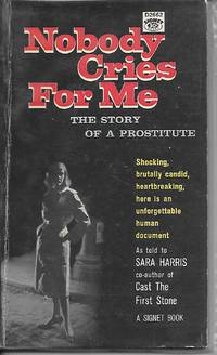 image of Nobody Cries For Me - The Story Of A Prostitute