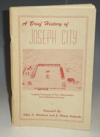 image of A Brief History of Joseph City