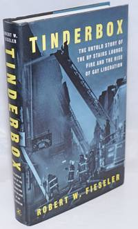 image of Tinderbox: the untold story of the Up Stairs Lounge fire and the rise of Gay Liberation