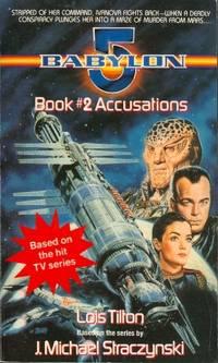 Accusations: Babylon 5, Book 2