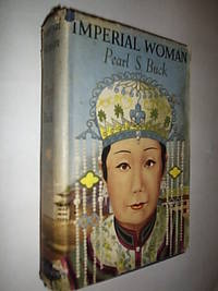 Imperial Woman by Buck Pearl S - First Edition - 1956 - from Flashbackbooks (SKU: biblio848)