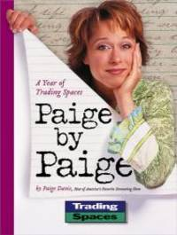 image of Paige by Paige: A Year of Trading Spaces