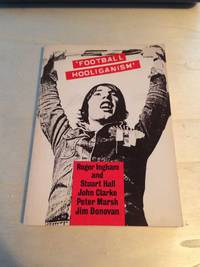 image of 'Football Hooliganism': The Wider Context