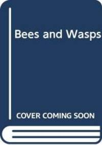 Bees & wasps (A McGraw-Hill new biology)