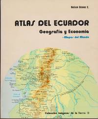 Atlas Del Ecuador, Geografia y Economia