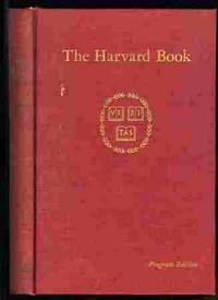 THE HARVARD BOOK Selections from Three Centuries by  William Bentinck-Smith - First Edition - 1960 - from poor mans books and Biblio.com