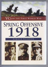 image of VCs of the First World War: Spring Offensive 1918