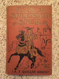 The Splendid Spur First Edition Hardcover