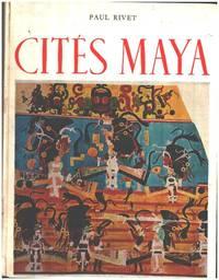 image of Cités maya / 183 photographies dont 10 en couleurs 16 documents dessinés