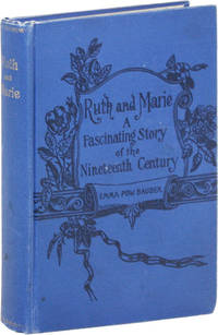 image of Ruth and Marie. A Fascinating Story of the Nineteenth Century