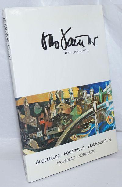 Nurnberg: KK-Verlag, 1982. Hardcover. 116p., alkaline matte paperstock with profuse color plates fac...