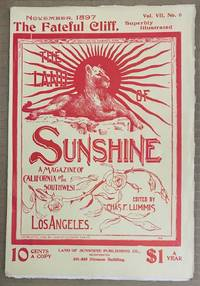 The land of sunshine; the magazine of California and the Southwest. Vol. VII no. 6 (November 1897)