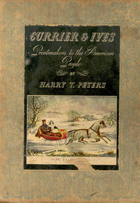 image of Currier_Ives : Printmakers to the American People.
