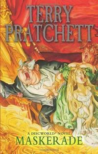 Maskerade: (Discworld Novel 18) (Discworld Novels) by Pratchett, Terry