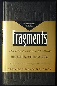 image of Fragments: Memories of a Wartime Childhood; Translated from the German by Carol Brown Janeway [Advance Reading Copy]