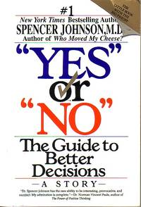 image of Yes Or No The Guide to Better Decisions
