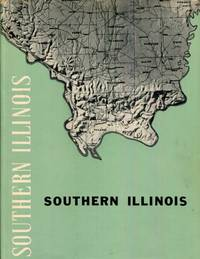 SOUTHERN ILLINOIS Resources and Potentials of the Sixteen Southernmost Counties