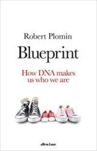image of Blueprint: How DNA Makes Us Who We Are