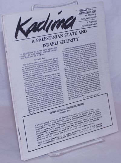 Seattle: Kadima, 1985. Three issues of the 7x8.5 inch newsletter (Feb., May, and Oct. 1985), 11, 15 ...
