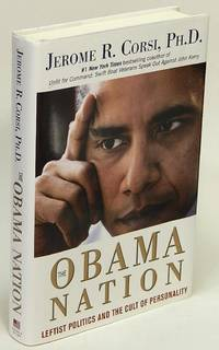 The Obama Nation  Leftist Politics and the Cult of Personality