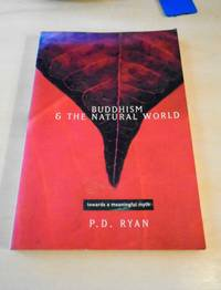 image of Buddhism and the Natural World. Towards a Meaningful Myth