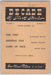 "Short story, ""The Walls are Cold,"" in Decade of Short Stories, Volume V, Number 5, Fourth Quarter, 1943"