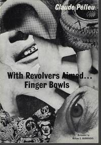 image of WITH REVOLVERS AIMED. . .FINGER BOWLS