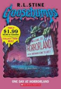 Goosebumps: One Day At Horrorland by R L Stine - 2005-01-01