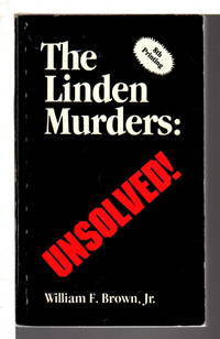 THE LINDEN MURDERS: UNSOLVED!