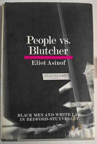 People Vs. Blutcher: Black Men and White Law in Bedford-Stuyvesant
