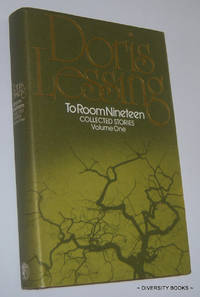 TO ROOM NINETEEN. Collected Stories: Volume One  (Signed Copy)