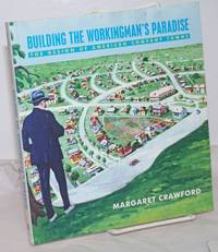 Building the workingman's paradise, the design of American company towns