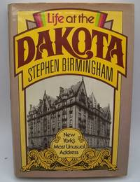 image of Life at the Dakota: New York's Most Unusual Address