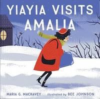 Yiayia Visits Amalia