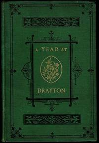 A Year at Drayton: A Tale for Children