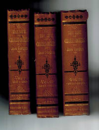 The Life and Works of Charles Dickens, Sixth Edition, in Three Volumes , Vol. 1, 1812-1842; Vol. 2, 1842-1852; Vol. 3, 1852-1870