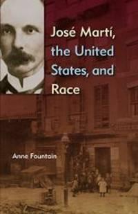 José Martí, the United States, and Race