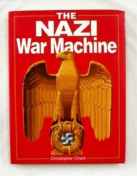 The Nazi War Machine by Chant, Christopher - 1996