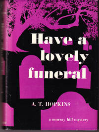 Have a Lovely Funeral