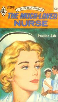 image of The Much-Loved Nurse (Harlequin Romance #51289)