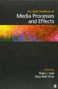 The SAGE Handbook of Media Processes and Effects