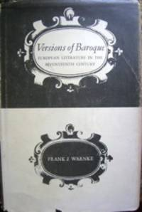 Versions of Baroque. European Literature in the Seventeenth Century. by  Frank J Warnke - Hardcover - 1972 - from The Owl at the Bridge (SKU: 45801)