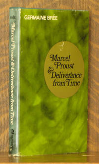 MARCEL PROUST AND DELIVERANCE FROM TIME