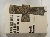 Backgrounds of Early Christianity. Third Edition
