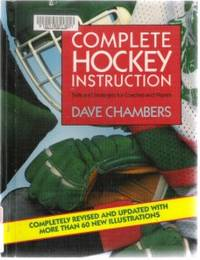 COMPLETE HOCKEY INSTRUCTION Skills and Strategies for Coaches and Players